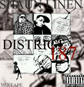"#1DraZPick: Shaun Linen (@WhoIsQuarterKey) ""District 187"" Cover + Tracklist Leak!"