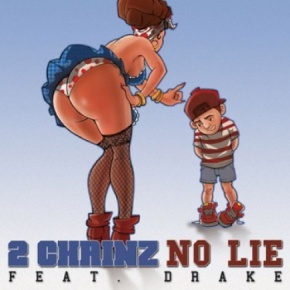 "New Music: 2 Chainz x Drake ""No Lie"""