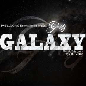 "New Music: GRITZ (@GRITZgmg) ""Galaxy"""