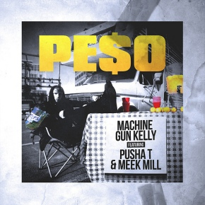 "New Music: Machine Gun Kelly x Pusha T x  Meek Mill ""Peso"""