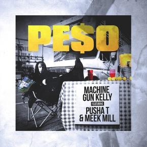 """New Music: Machine Gun Kelly x Pusha T x  Meek Mill""""Peso"""""""