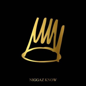 "#NewMusic: J. Cole ""N*ggas Know"" [From Born Sinner]"