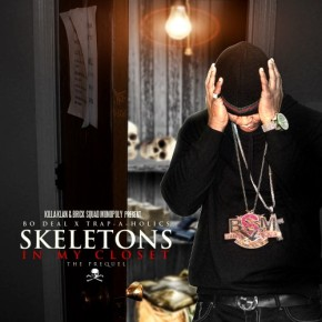 "Mixtape Alert: Bo Deal (@BoDeal) ""Skeletons In My Closet"""