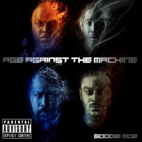 Goodie Mob Puts 'Age Against The Machine' w/NewAlbum
